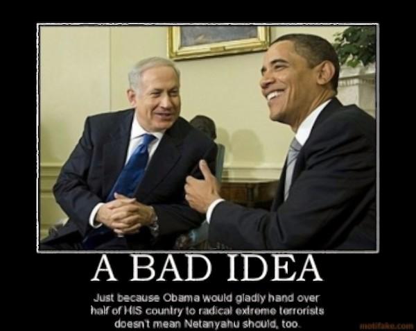 a-bad-idea-politics-israel-terrorists-obama-netanyahu-united-demotivational-poster-1244886649